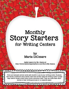 Story Starters for Each Month (Sept - Jan)