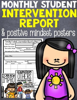 Monthly Student Intervention Report and Postive Mindset Posters