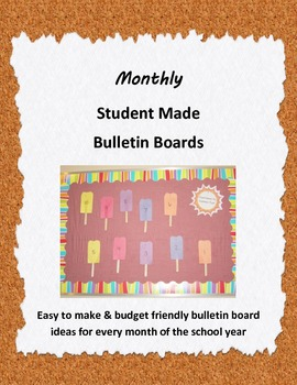 Monthly Student Made Bulletin Boards
