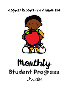 Monthly Student Progress Update - Great for IEPs and Progress Reports!