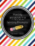 Monthly THEMED Writing Prompts