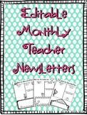 Monthly Teacher Newsletters (editable)