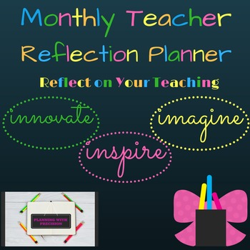 Monthly Teacher Reflection Planner