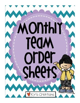 Monthly Team Order Sheets