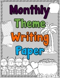 Monthly Theme Writing Paper