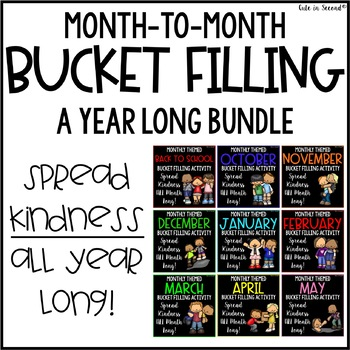 Monthly Themed Bucket Fillers- Back to School & BEYOND for the Entire Year