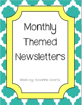 Monthly Themed Class Newsletters- Editable