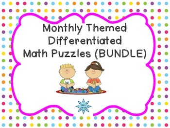 Monthly Themed Differentiated Math Puzzles (BUNDLE)