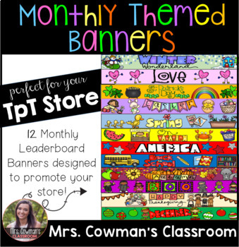 Monthly Themed Leaderboard Banners for your TpT Store
