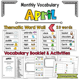 April Vocabulary Word Wall, Booklet, Writing Activities and BINGO