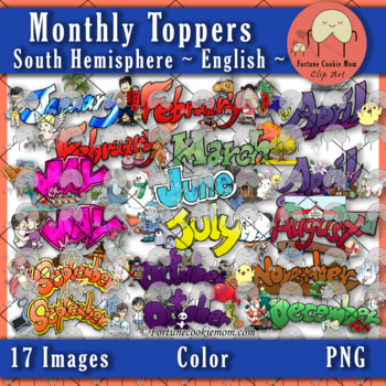 Monthly Toppers Clip Art {South Hemisphere}: English