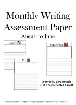 Monthly Writing Assessment Paper
