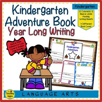 My Kindergarten Adventure Booklet: Year Long Writing & End of Year Keepsake