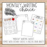 Monthly Writing Choices