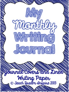 Monthly Writing Journal Covers and Lined Paper