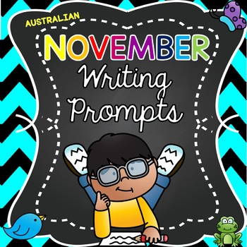 Monthly Journal Writing Prompts ~ AUSTRALIAN NOVEMBER