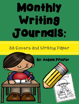 Monthly Writing Journals- Covers and Writing Paper