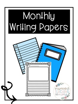 Monthly Writing Papers Bundle