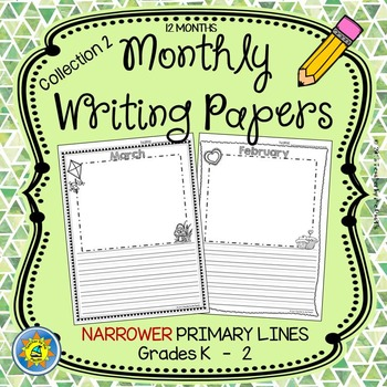 Monthly Writing Papers {Collection 2} Narrower Primary Lines