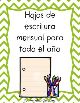 Monthly Writing Papers (Spanish- hojas de escritura)