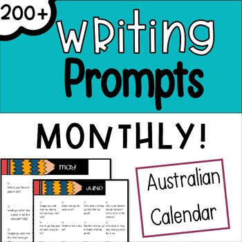 Monthly Writing Prompts - Australian Edition (+ Supporting Activities)