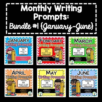 Monthly Writing Prompts BUNDLE #1 {January-June}