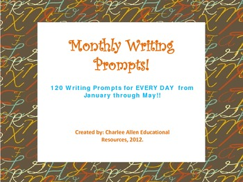 Monthly Writing Prompts BUNDLE! Jan-May