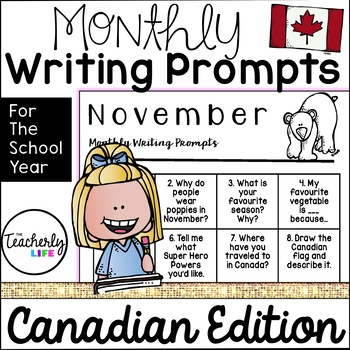 Monthly Writing Prompts - Canadian Edition