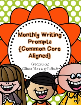Monthly Writing Prompts BUNDLE {Common Core Aligned}
