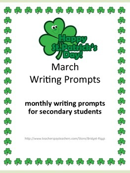 March Writing Prompts with Rubrics - FREE