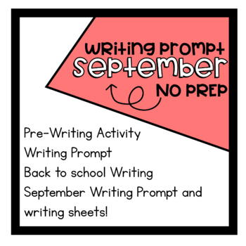September Writing Prompts - Writing Papers Thinking Maps Poems Bunting Flags