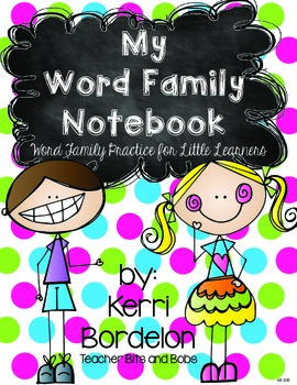 My Word Family Notebook! Print and Go Word Family Fun