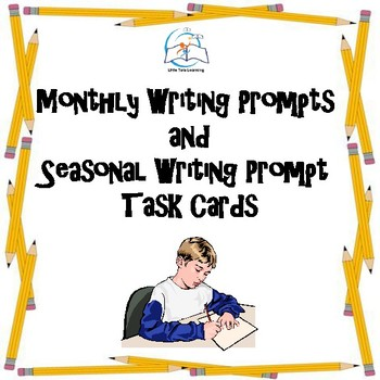 Monthly Writing Prompts and Seasonal Writing Prompt Task Cards