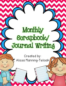 Monthly Writing Scrapbook/Journal Writing