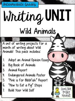 Monthly Writing Unit for Wild Animals - Intermediate Grades