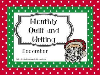 MonthlyQuilt and Writing December