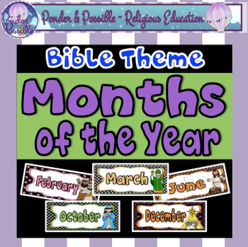 Months of The Year ~ Bible Themes (Jesus, Mary, Easter, Ch
