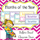 Months of the Year Classroom Decor Bulletin Board Signs