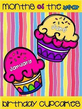 Months of the Year Birthday Cupcakes-Back to School
