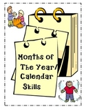Months of the Year/ Calendar Skills