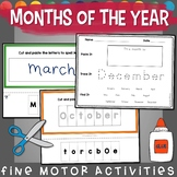 Months of the Year Fine Motor Skills Practice: Cut, Paste,
