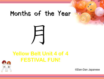 Months of the Year DDJ [Yellow Belt Unit 4 of 4]