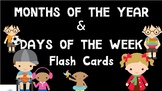 Months of the Year & Days of the Week