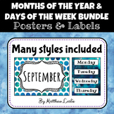 Months of the Year & Days of the Week Bundle (Posters & Labels)