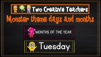 Months of the Year Days of the Week Monster Theme