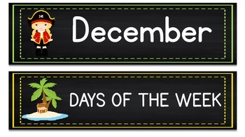 Months of the Year Days of the Week Pirate & Chalkboard Theme