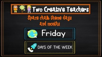 Months of the Year Days of the Week Space & Chalkboard Theme