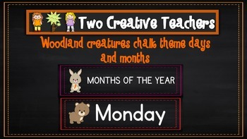 Months of the Year Days of the Week Woodland Animals & Cha