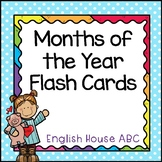 Months of the Year - Flash Cards