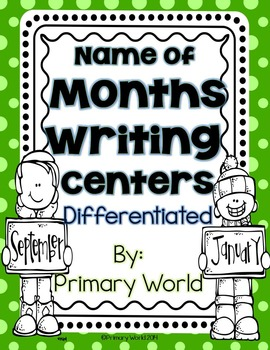 """Months of the Year"" List Writing Centers  -Differentiated"